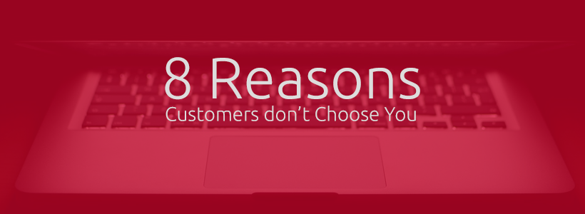 8 Reasons Customers Don't Choose Your Alaskan Business